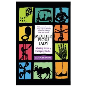 Book Review: Mother Pious Lady By Santosh Desai